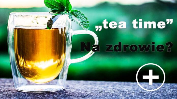 Wpływ picia herbaty na zdrowie – aktualny stan wiedzy